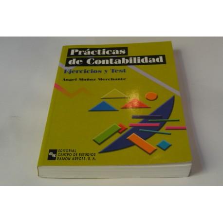 PRÁCTICAS DE CONTABILIDAD. EJERCICIOS Y TEST