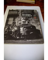 MEMORIA GRÁFICA DE LA HISTORIA Y LA SOCIEDAD ESPAÑOLA. DEL CAMPO A LA CIUDAD. II