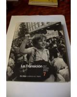 MEMORIA GRÁFICA DE LA HISTORIA Y LA SOCIEDAD ESPAÑOLA. LA TRANSICIÓN