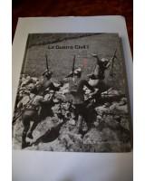 MEMORIA GRÁFICA DE LA HISTORIA Y LA SOCIEDAD ESPAÑOLA. LA GUERRA CIVIL I