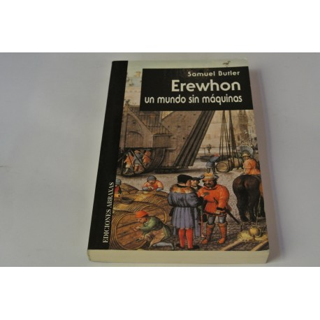 EREWHON. UN MUNDO SIN MÁQUINAS
