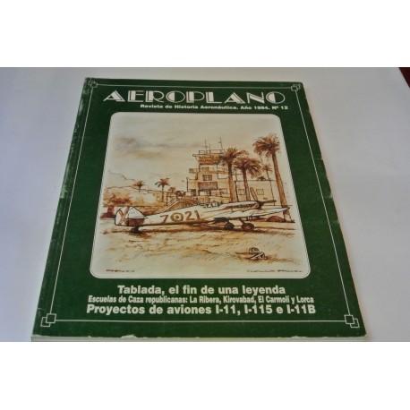 AEROPLANO. REVISTA DE HISTORIA AERONÁUTICA. Nº 12