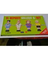 EL DEPORTE GALLEGO Y REY. SU ORIGINAL VISIÓN DEL FUTBOL