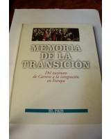 MEMORIA DE LA TRANSICIÓN, DEL ASESINATO DE CARRERO BLANCO A LA INTREGRACIOÓN EN EUROPA, COLECCIONABLE DE EL PAÍS