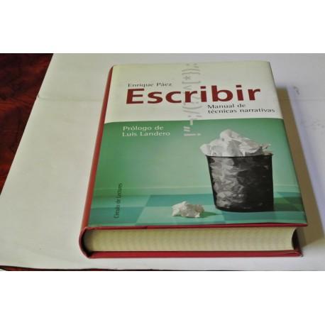 ESCRIBIR. MANUAL DE TÉCNICAS NARRATIVAS