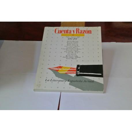 REVISTA CUENTA Y RAZON. LA LITERATURA ESPAÑOLA ACTUAL. NÚMEROS 48/49. 1989.