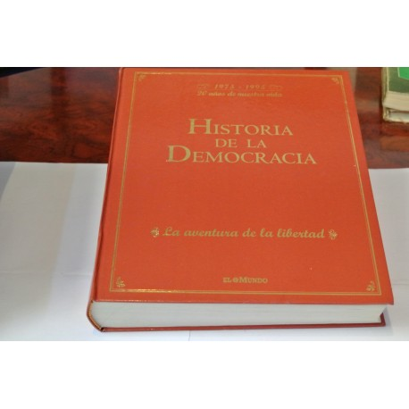 HISTORIA DE LA DEMOCRACIA. COLECCIONABLE DE EL MUNDO