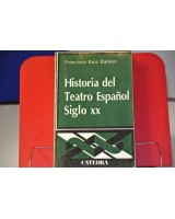 HISTORIA DEL TEATRO ESPAÑOL SIGLO XX.
