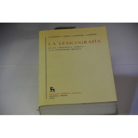 LA LEXICOGRAFÍA DE LA LINGÜÍSTICA TEÓRICA A LA LEXICOGRAFÍA PRÁCTICA.