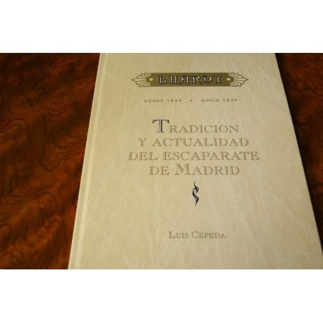 TRADICIÓN Y ACTUALIDAD DEL ESCAPARATE DE MADRID. LARDHY. DESDE 1839