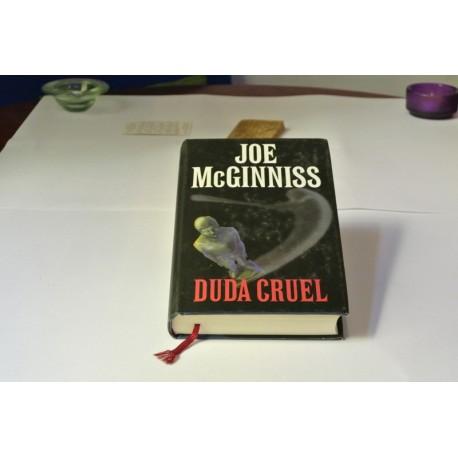 DUDA CRUEL