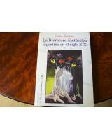 LA LITERATURA FANTÁSTICA ARGENTINA EN EL SIGLO XIX