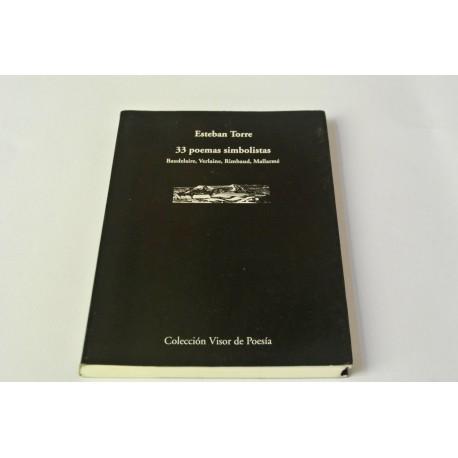 33 POEMAS SIMBOLISTAS ( BAUDELAIRE,VERLAINE,RIMBAUD,MALLARMÉ)