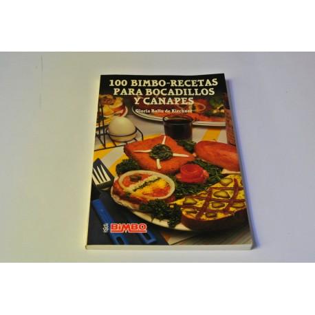 100 BIMBO-RECETAS PARA BOCADILLOS Y CANAPÉS