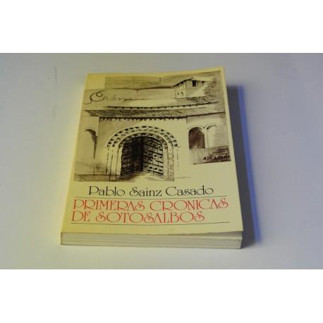 PRIMERAS CRÓNICAS DE SOTOSALBOS