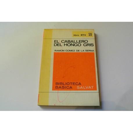 EL CABALLERO DEL HONGO GRIS. COLECCIÓN RTV.