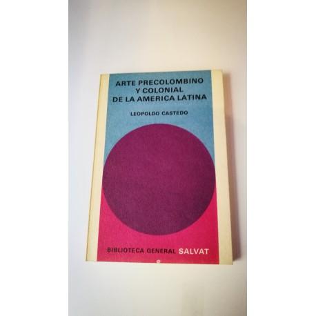 ARTE PRECOLOMBINO Y COLONIAL DE LA AMERICA LATINA. Nº 50 COLECCIÓN SALVAT.