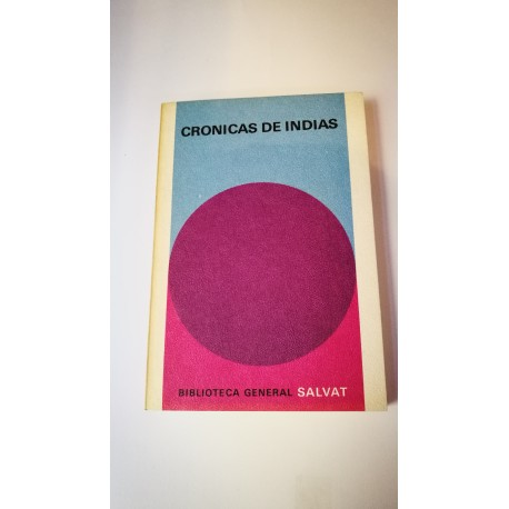 CRÓNICAS DE INDIAS Nº 53 COLECCIÓN SALVAT