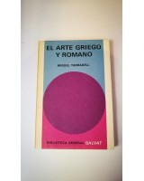 EL ARTE GRIEGO Y ROMANO. Nº 82 DE LA COLECCIÓN SALVAT.