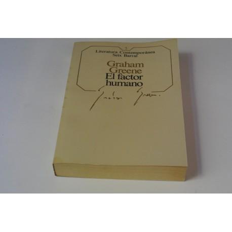 EL FACTOR HUMANO. COLECCIÓN CONTEMPORANEA SEIX BARRAL Nº 5